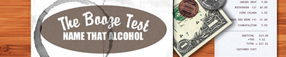 The Booze Test - Name That Alcohol