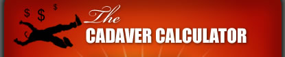 The Cadaver Calculator - How much is your dead body worth?